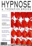 Edito du Dr Thierry Servillat. Historique! Revue Hypnose & Thérapies Brèves