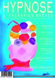 Hypnose et Thérapies Brèves n°37. Comme sur un plateau. Edito du Dr Thierry SERVILLAT