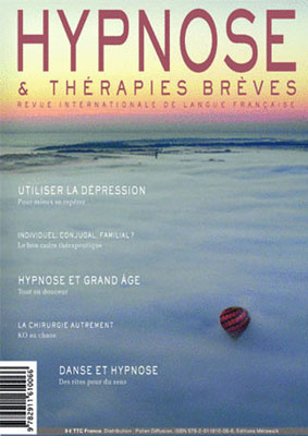 Hypnose et Thérapies Brèves n°27: Edito du Dr Thierry SERVILLAT