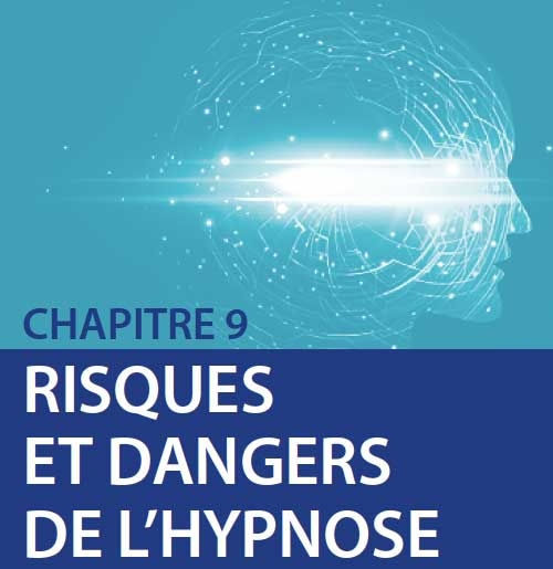 Risques et dangers de l'hypnose